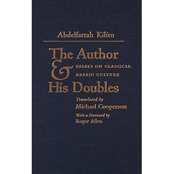 Forfatteren og hans Double - Essays om klassisk arabisk kultur av Rog