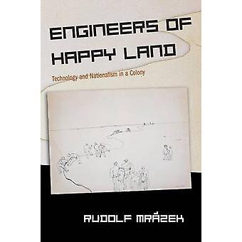 Ingenieros de Happy Land - tecnología y nacionalismo en una colonia de Ru