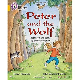 Pierre et le loup: bande 09/or (Collins Big Cat)