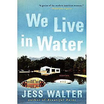Vi lever i vand: fortællinger