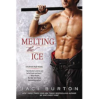 Melting the Ice (Play-By-Play Novel)