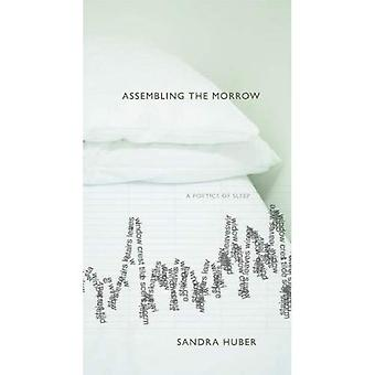 Assembling the Morrow: A Poetics of Sleep