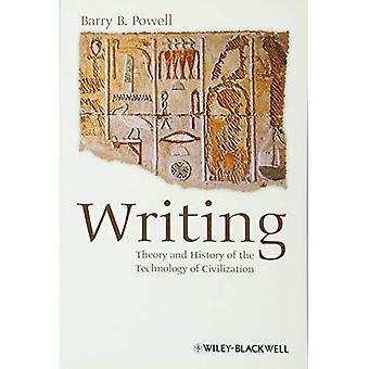 Kirjoittaminen: Teoria ja sivilisaation tekniikan historia