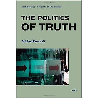 La politique de la vérité (Agents de l'étranger)
