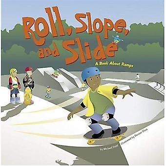 Roll, Slope, and Slide: A Book about Ramps (Amazing Science (Picture Window))