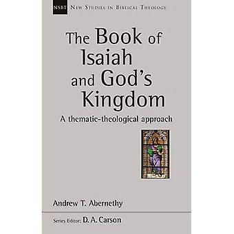 The Book of Isaiah and God's Kingdom: A Thematic-Theological Approach