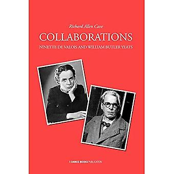 Collaborations: Ninette De Valois and William Butler Yeats