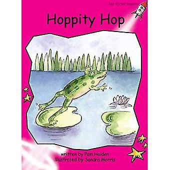 Hoppity Hop: Emergent (Red Rocket lecteurs: Fiction ensemble A)