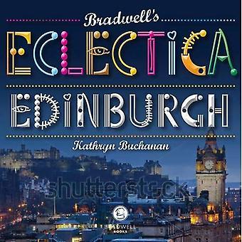 Bradwell's Eclectica Edinburgh