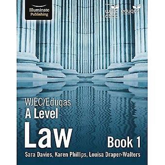 WJEC/Eduqas Law for A Level:�Book 1