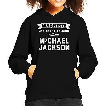 Warning May Start Talking About Michael Jackson Kid's Hooded Sweatshirt