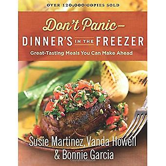 Don't Panic--Dinner's in the Freezer: Great-Tasting Meals You Can Make Ahead