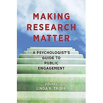 Machen Forschung Angelegenheit: Ein Psychologe Leitfaden für öffentliches Engagement