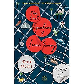The Last Equation of Isaac� Severy: A Novel in Clues