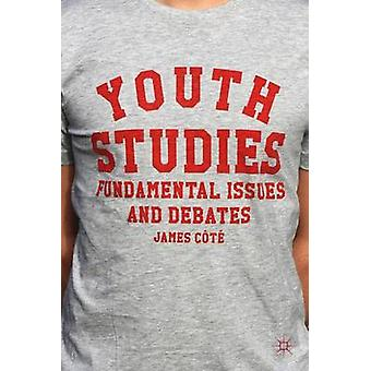 Youth Studies  Fundamental Issues and Debates by Ct & James