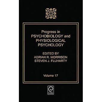 Progress in Psychobiology and Physiological Psychology by Fluharty & Steven J.