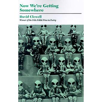 Now Were Getting Somewhere by Clewell & David