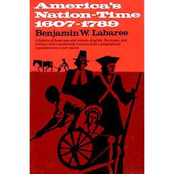 Americas NationTime 16071789 por Labaree & Benjamin W.