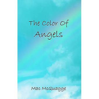 La couleur des anges par McQuagge & Mac