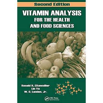 Analyse van de vitamine voor de gezondheid en voedsel wetenschappen door Eitenmiller & Ronald R.