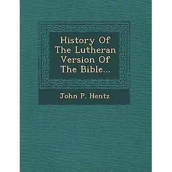 تاريخ الإصدار اللوثرية من الكتاب المقدس... هينتز & جون ب.