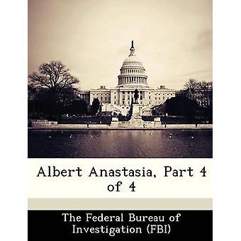 Albert Anastasia Part 4 of 4 by The Federal Bureau of Investigation FBI