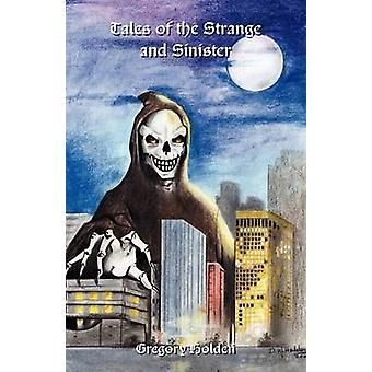 Tales of the Strange and Sinister by Holden & Gregory