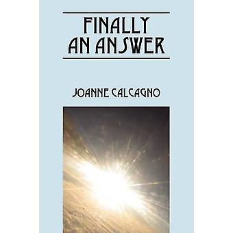 Finalmente una respuesta por Calcagno & Joanne