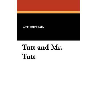 Tutt og Mr. Tutt av toget & Arthur