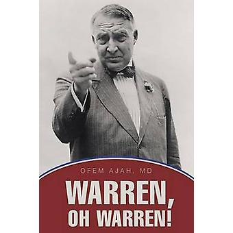 Warren Oh Warren by Ajah & MD & Ofem