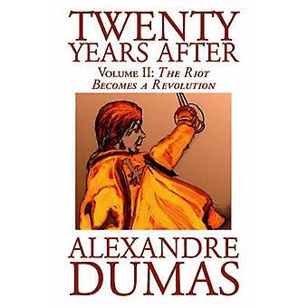Tjugo år efter Vol. II av Alexandre Dumas Fiction litterära av Dumas & Alexandre