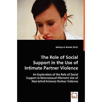 Rollen som Social støtte i brug af parforhold vold gren & Kathryn A.