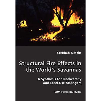 Structural Fire Effects in the Worlds Savannas by Getzin & Stephan