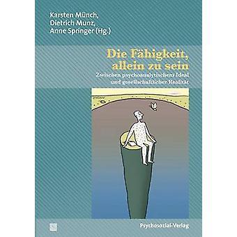 Die Fhigkeit allein zu sein by Mnch & Karsten