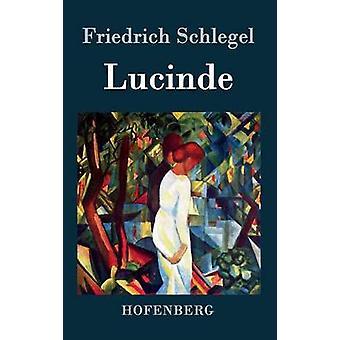 Lucinde by Schlegel & Friedrich