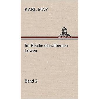 Im Reiche Des Silbernen Löwen 2 bis Mai & Karl