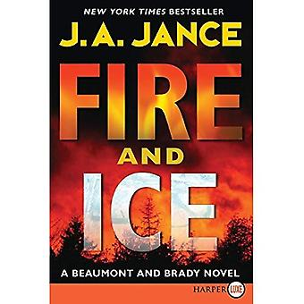 Fire and Ice (Beaumont and Brady Novels) [Large Print]