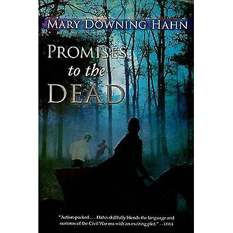 Promises to the Dead by Mary Downing Hahn - 9780547258386 Book