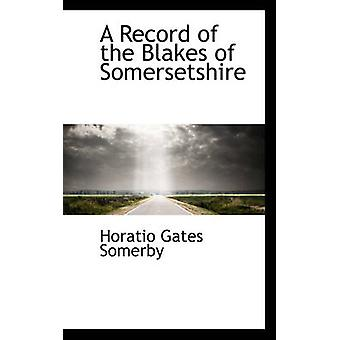 A Record of the Blakes of Somersetshire by Horatio Gates Somerby - 97