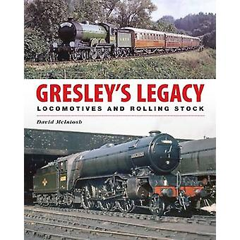 Gresley's Legacy - Locomotives and Rolling Stock by David McIntosh - 9
