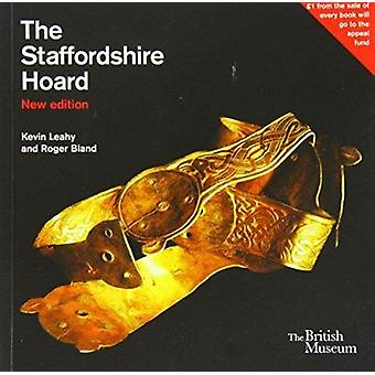 The Staffordshire Hoard (2nd Revised edition) by Kevin Leahy - Roger