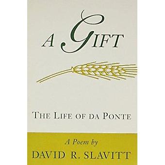 A Gift by David R. Slavitt - 9780807120484 Book