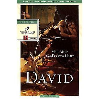 David - Man After God's Heart 1 - 12 Studies by Robbie F. Castleman -