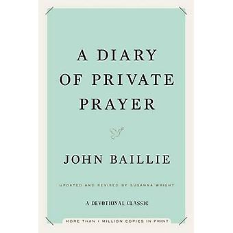 A Diary of Private Prayer by John Baillie - Susanna Wright - 97814767