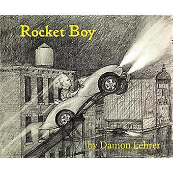 Rocket Boy by Damon Lehrer - 9781567925876 Book
