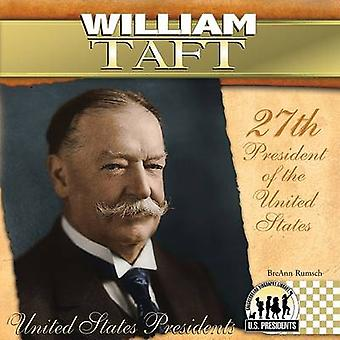William Taft - 27th President of the United States by BreAnn Rumsch -