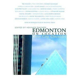 Edmonton on Location by Heather Zwicker - 9781897126028 Book
