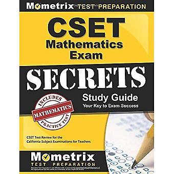 CSET Mathematics Exam Secrets Study Guide: CSET Test Review for the California Subject Examinations for Teachers...