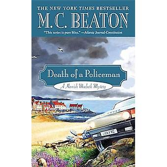 Death of a Policeman by M C Beaton - 9781455504749 Book