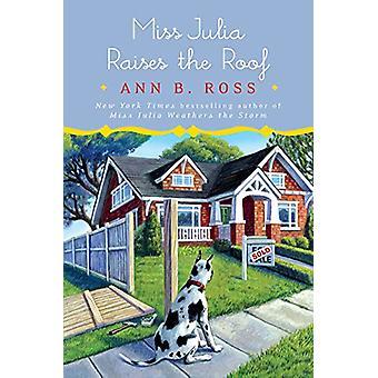 Miss Julia Raises the Roof by Ann B. Ross - 9781432848026 Book